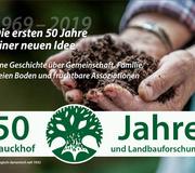 Die ersten 50 Jahre einer neuen Idee: Bauckhof und Landbauforschung